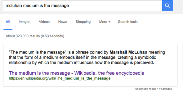 1. medium is message google